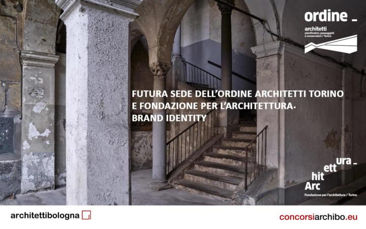 Pubblicato il concorso Futura sede dell'Ordine Architetti Torino e della Fondazione per l'Architettura sulla piattaforma concorsiarchibo.eu