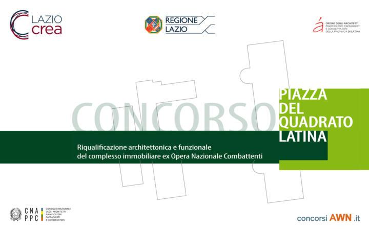 Pubblicato il concorso Riqualificazione architettonica e funzionale del complesso regionale ex Opera nazionale combattenti in Piazza del Quadrato – Latina sulla piattaforma concorsiawn.it