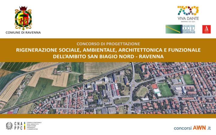 Pubblicato il concorso Rigenerazione sociale, ambientale, architettonica e funzionale dell'ambito San Biagio Nord – Ravenna sulla piattaforma concorsiawn.it
